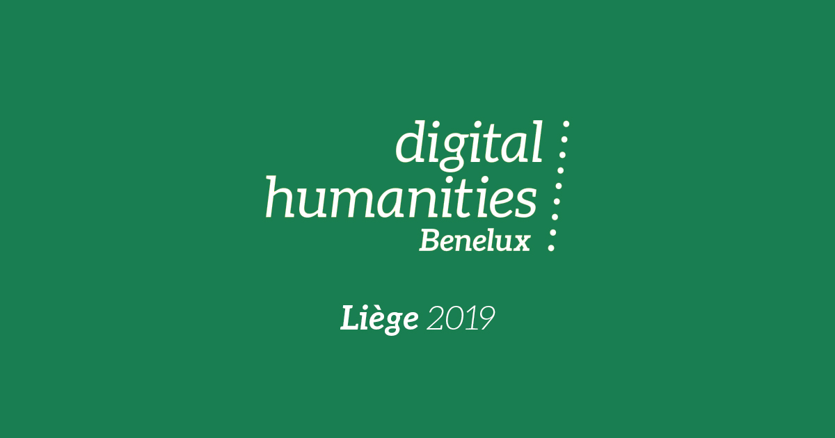 Digital Humanities Benelux 2019, Liège