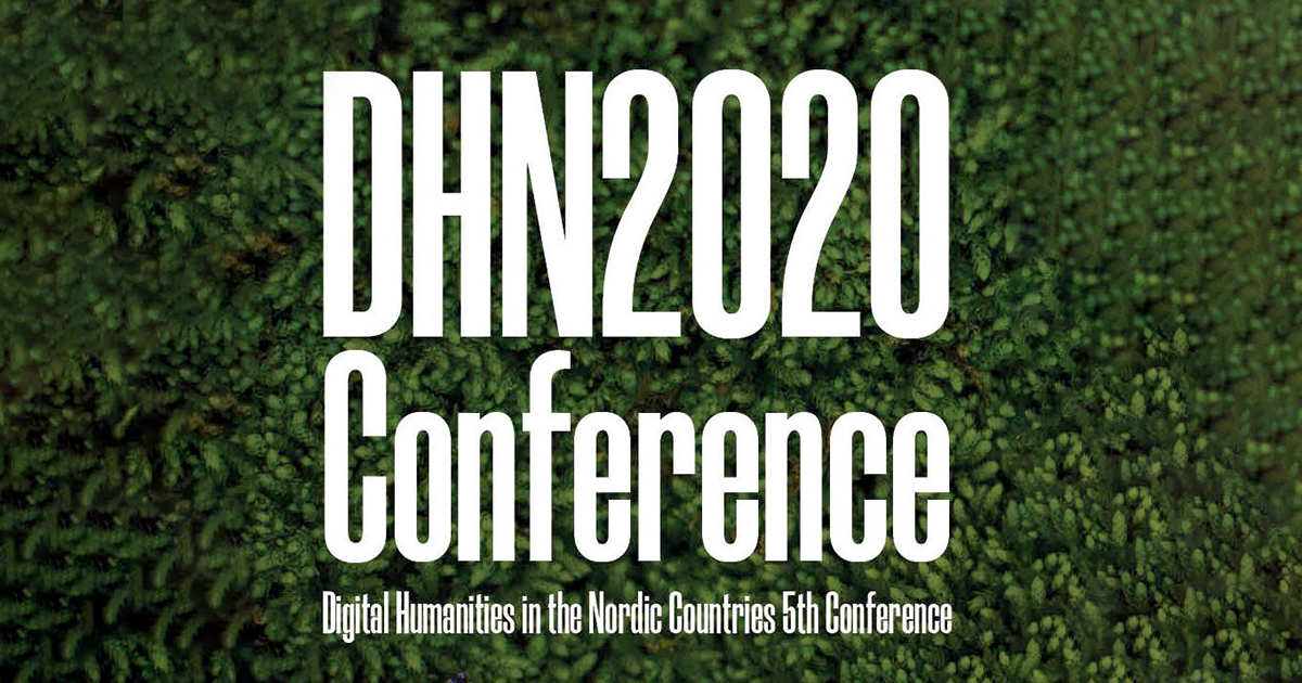 Digital Humanities in the Nordic Countries 5th conference, March 2020, Riga