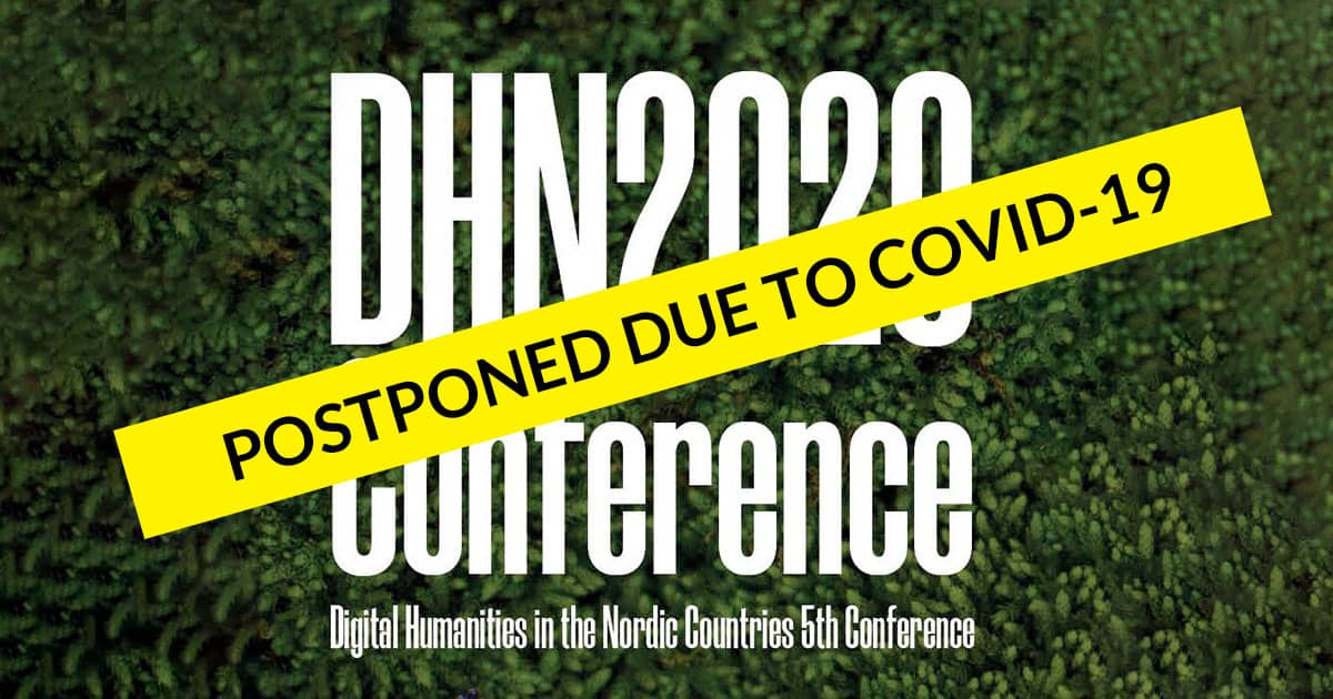 POSTPONED DUE TO COVID-19: Digital Humanities in the Nordic Countries 5th conference, October 20-23 2020, Riga