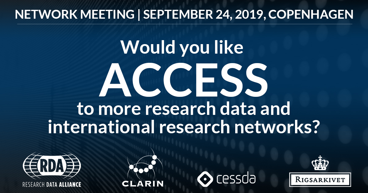 NETWORK MEETING: Would you like access to more research data and international research networks, Copenhagen