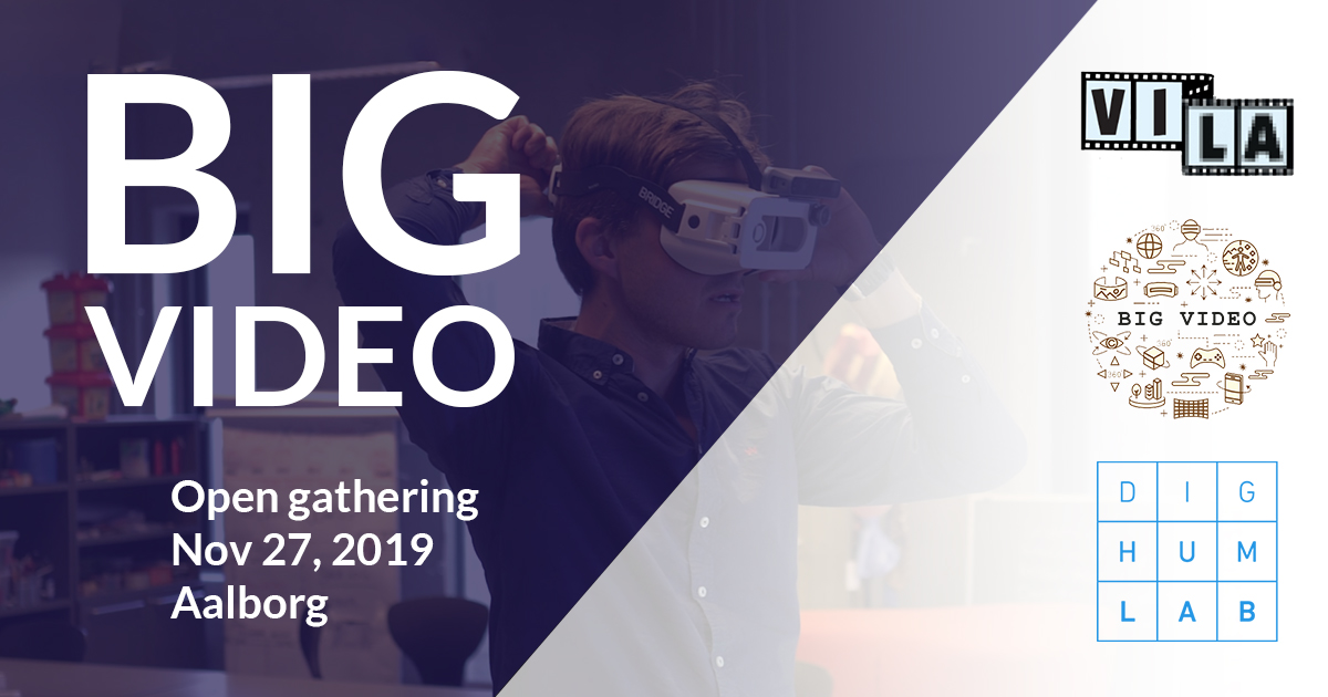 Open gathering: Big Video – new adventures for qualitative video research in the digital humanities
