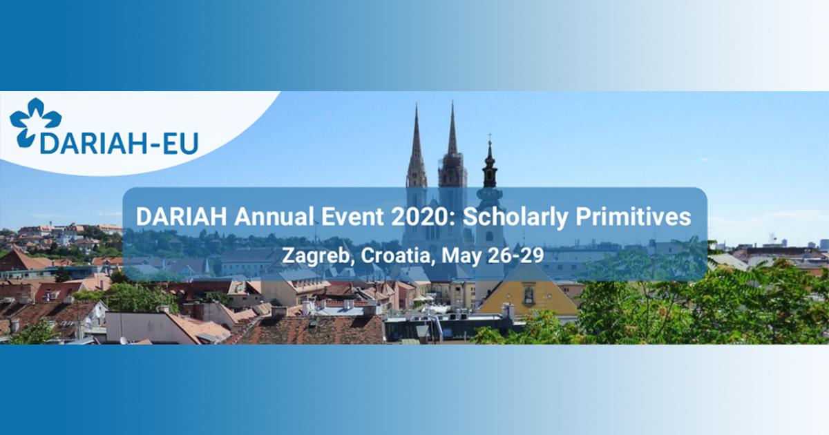 DARIAH Annual Event 2020, May 26-29, Croatia