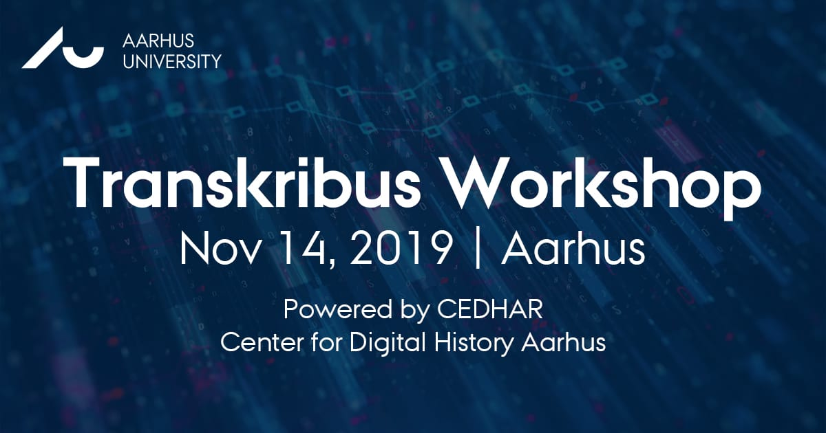 Transkribus Workshop, November 14 2019, Aarhus