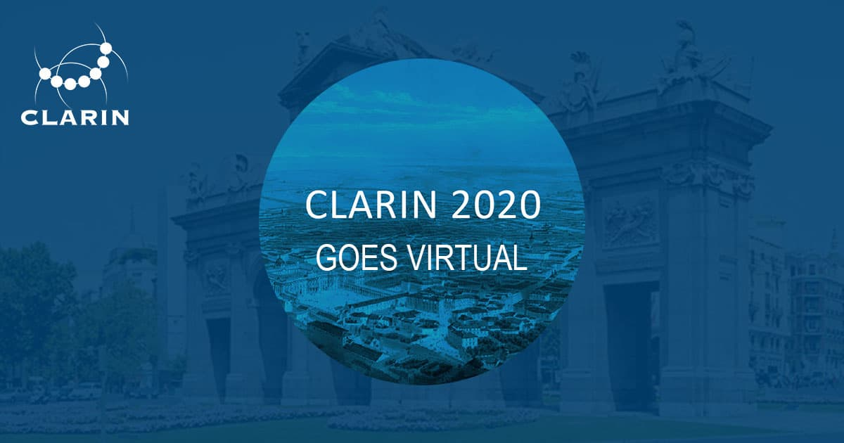 CLARIN Annual Conference, October 5-7 2020, Madrid