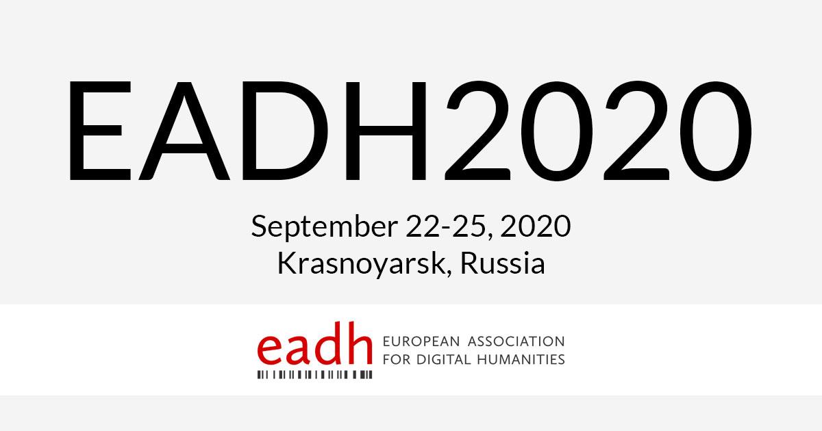 EADH2020, September 22-25 September 2020, Krasnoyarsk (Russia)