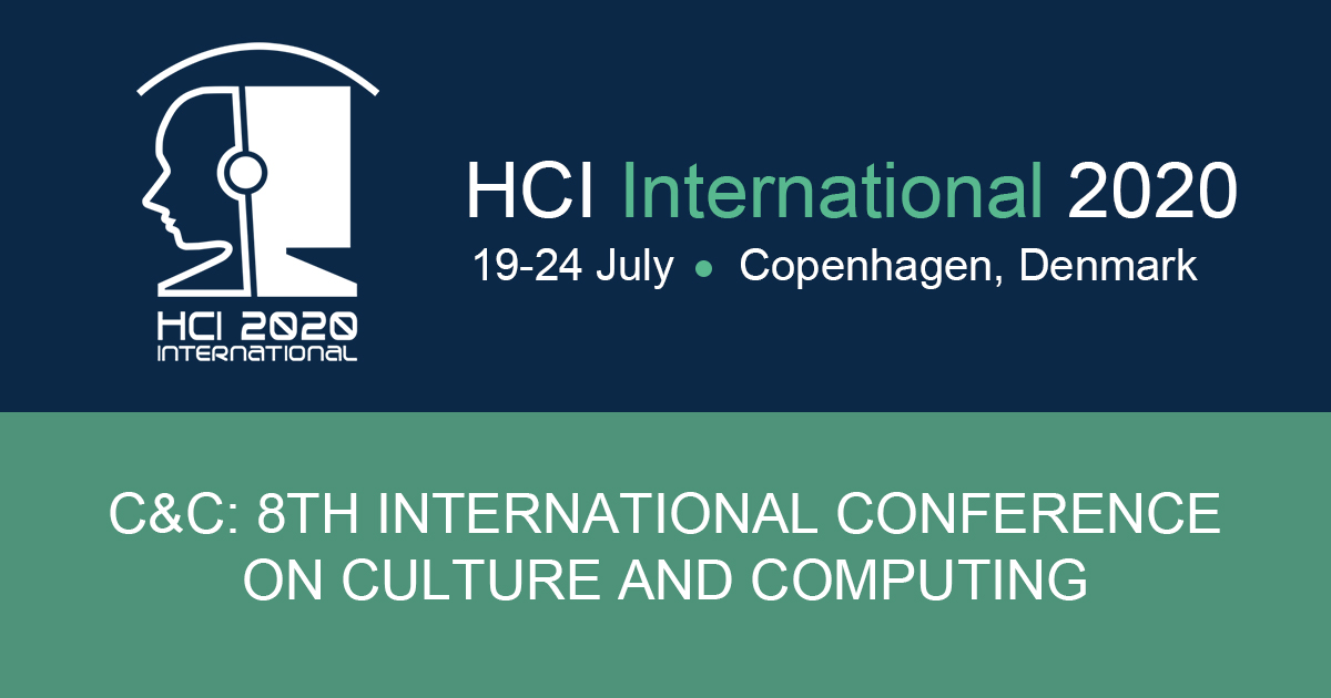 C&C: 8TH INTERNATIONAL CONFERENCE ON CULTURE AND COMPUTING, July 19-24, Copenhagen