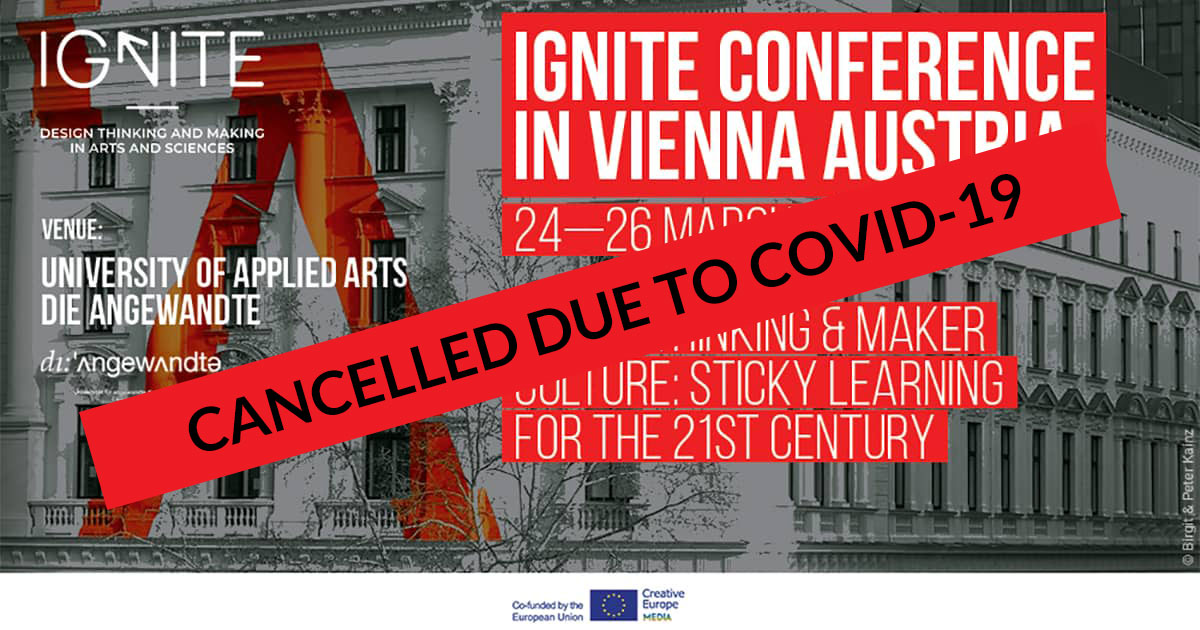 CANCELLED DUE TO COVID-19: IGNITE Conference and Pre-conference Workshop at University of Applied Arts, die Angewandte, 24-26 March 2020, Vienna