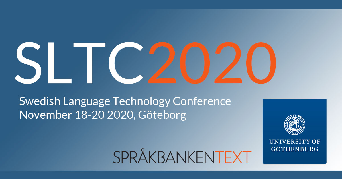 Swedish Language Technology Conference (SLTC), November 18-20 2020, Göteborg