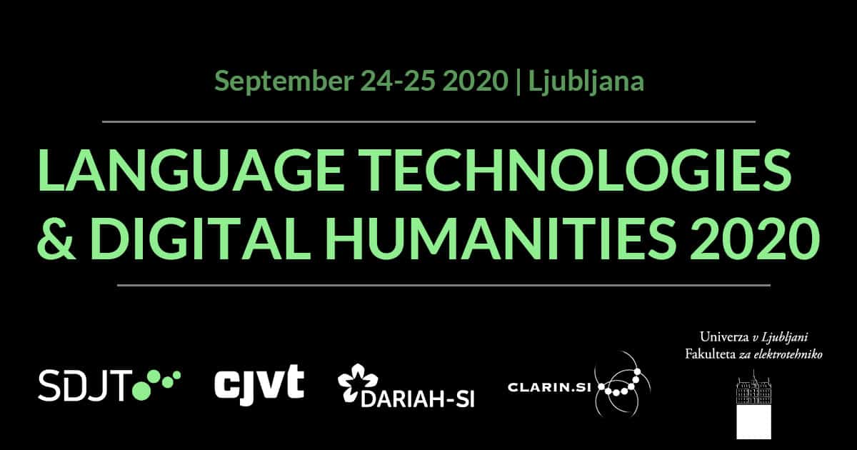 LANGUAGE TECHNOLOGIES & DIGITAL HUMANITIES 2020, September 24-25 2020, Ljubljana