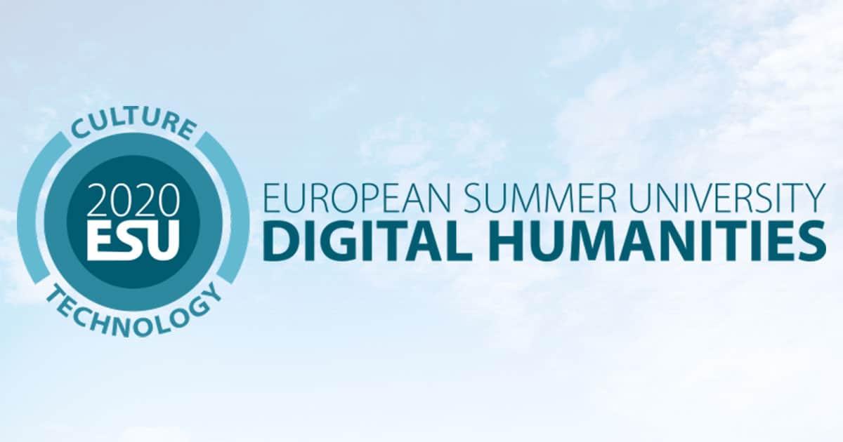 European Summer School in Digital Humanities, 28 July - 7 August 2020, Leipzig