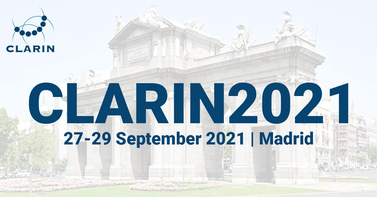 CLARIN Annual Conference 2021, 27-29 September 2021, Madrid