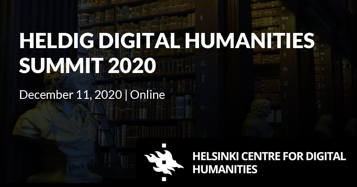 HELDIG Digital Humanities Summit 2020: Results of today – Visions for tomorrow