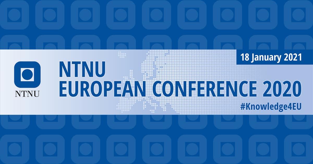 NTNU European Conference 2020, January 18 2021, online