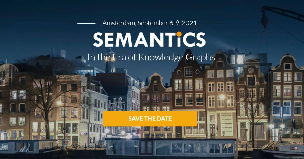 SEMANTiCS conference, September 6-9 2021, Amsterdam
