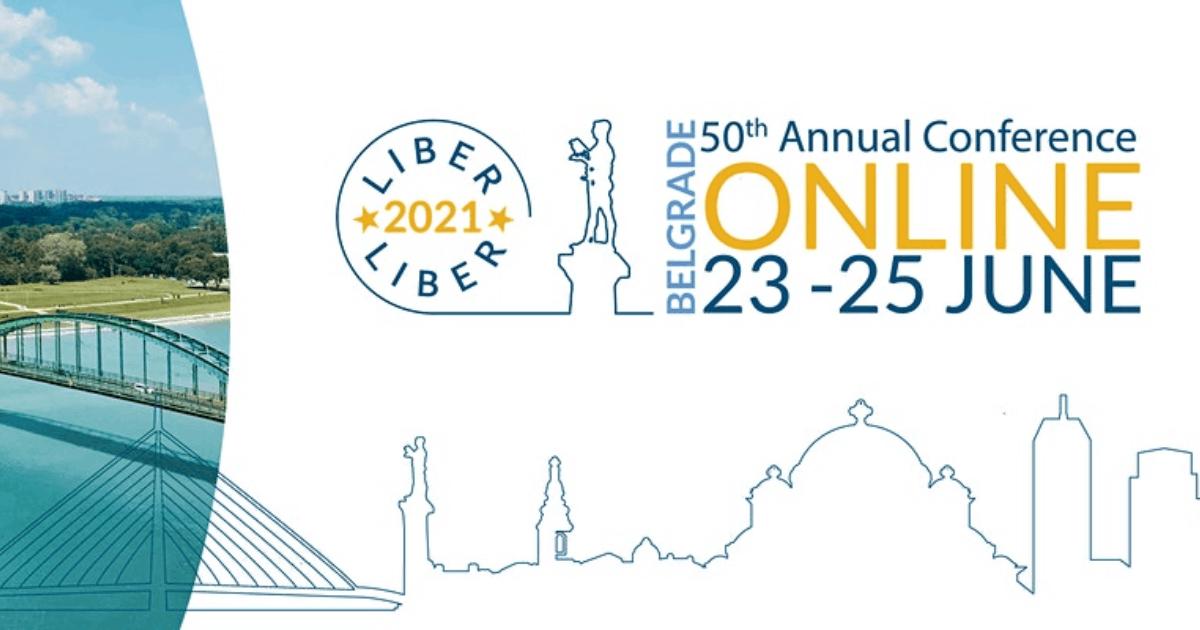 LIBER 50th Annual Conference, 23-25 June 2021, virtual